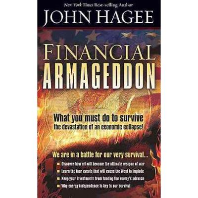 Financial Armageddon: We Are In A Battle For Our Very Survival (ITPE) John Hagee