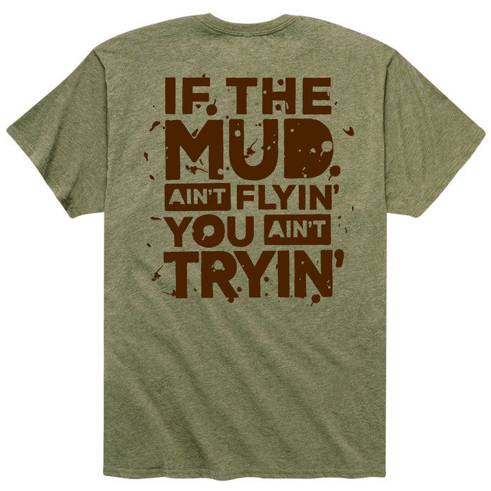 If The Mud - Men's Short Sleeve T-Shirt