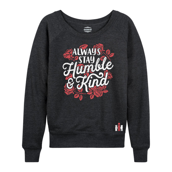 Always Stay Humble And Kind - Women's Slouchy