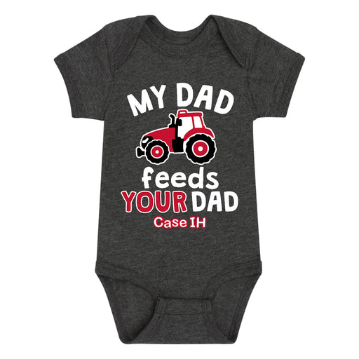 My Dad Feeds Your Dad Case IH - Infant One Piece