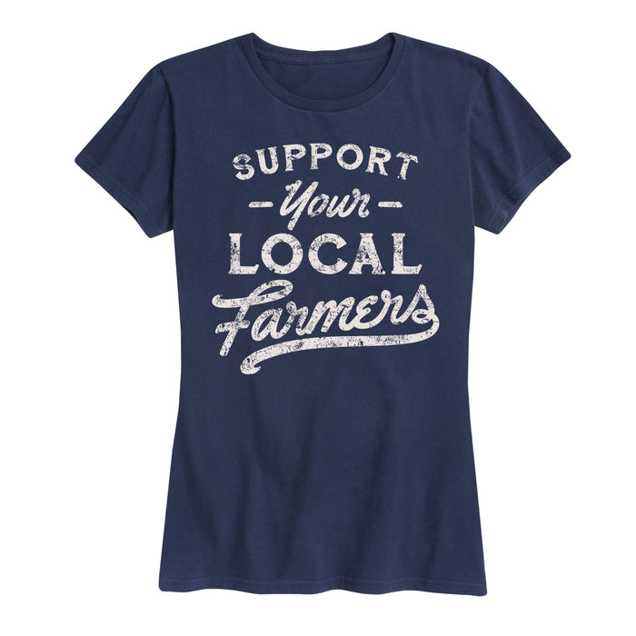 Support Your Local Farmers - Women's Short Sleeve T-Shirt