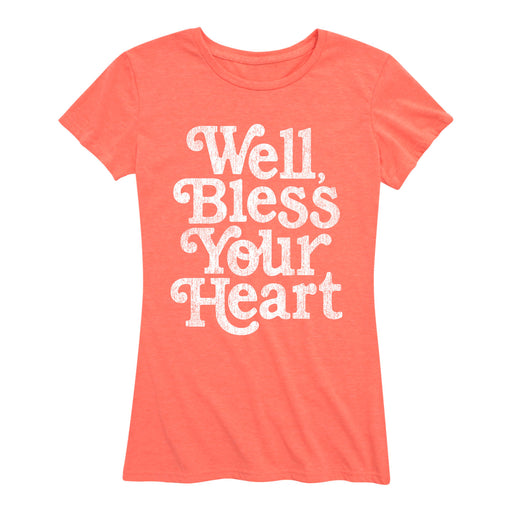 Well Bless Your Heart Women's Classic Fit T-Shirt