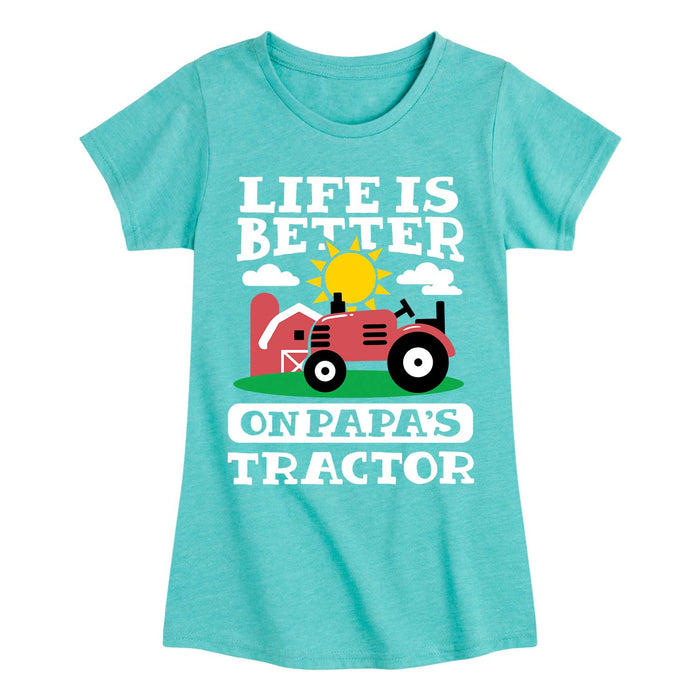 Better on Papa's Tractor - Youth & Toddler Girls Short Sleeve T-Shirt