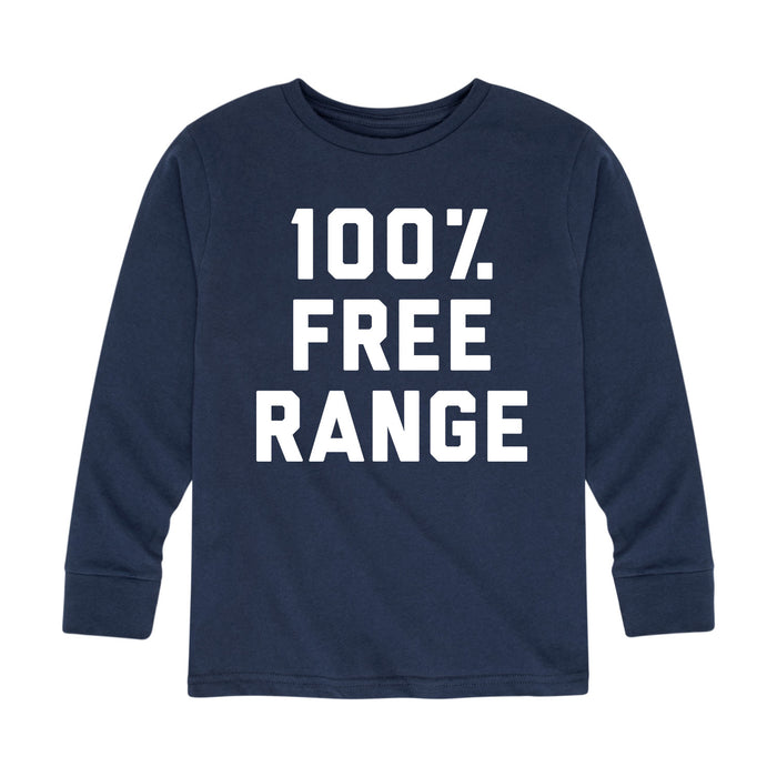 100 Percent Free Range - Toddler Long Sleeve T-Shirt