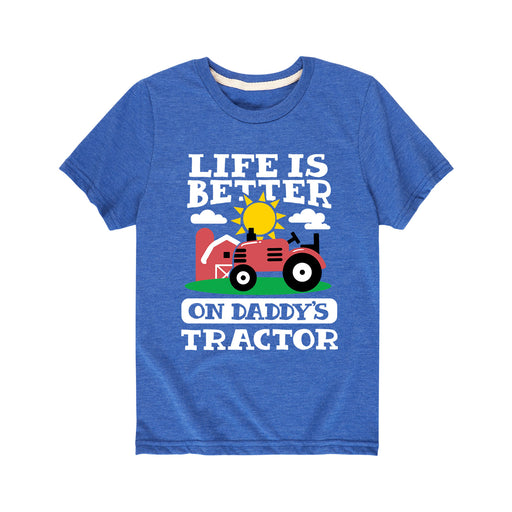 Better on Daddys Tractor - Toddler Short Sleeve T-Shirt