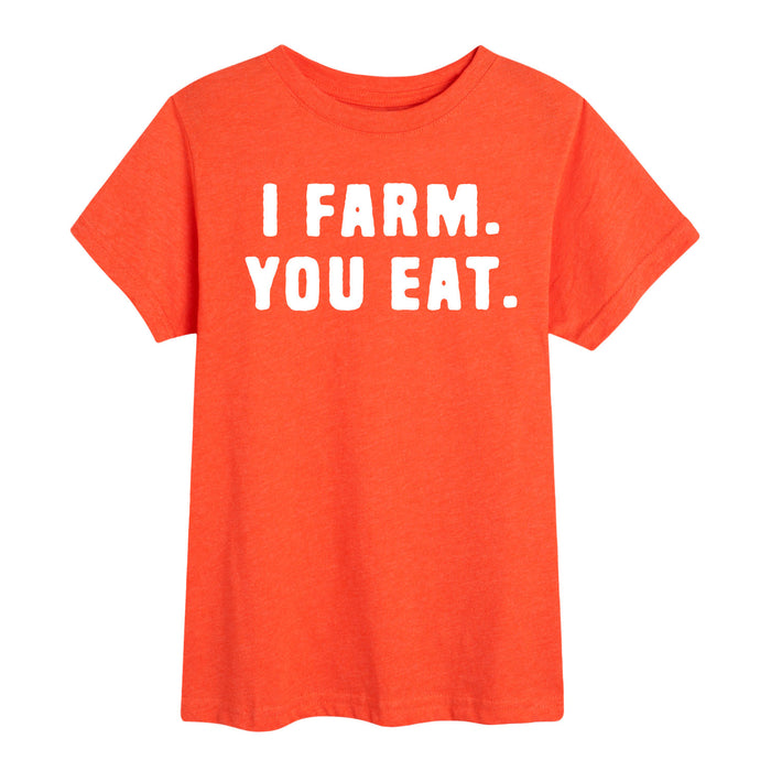 I Farm You Eat - Youth Short Sleeve T-Shirt