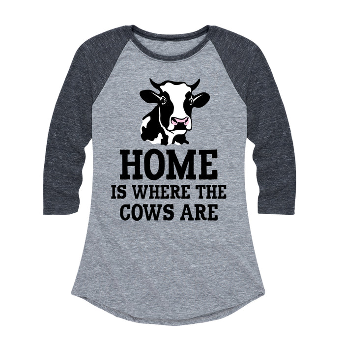 Home Is Where The Cows Are - Women's Raglan