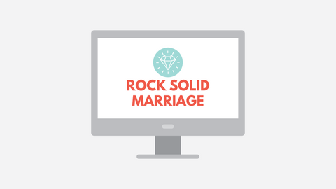 ONLINE COURSE: Rock Solid Marriage