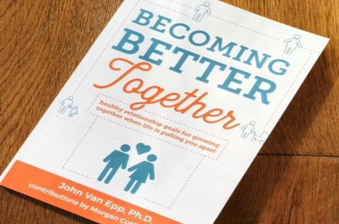 Becoming Better Together Book Christian or Community Version
