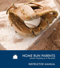Home Run Parents Instructor Certification Packet (ICP)