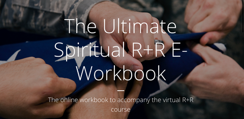 Ultimate Spiritual R+R E-Workbook