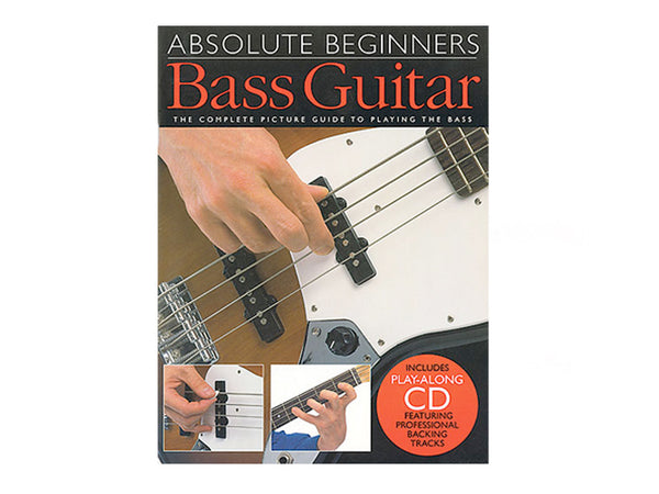 Absolute Beginners: Bass Guitar..