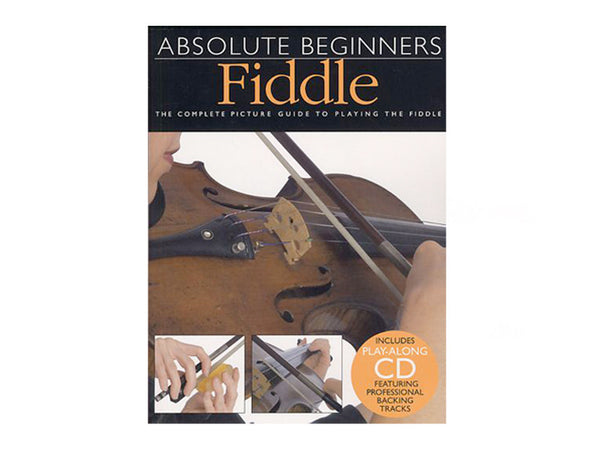 Absolute Beginners: Fiddle (Violin)