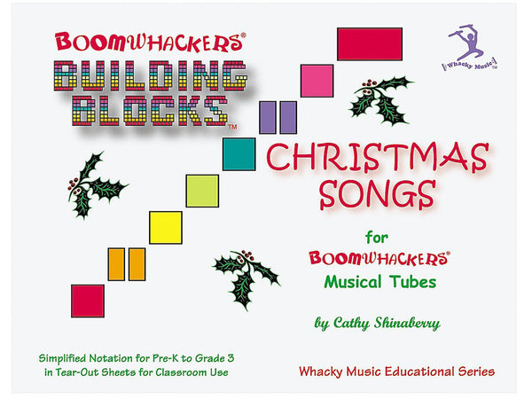 Boomwhackers BVCT Building Blocks Christmas Songs