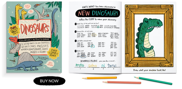 DINOSAURS Coloring + Activity Book