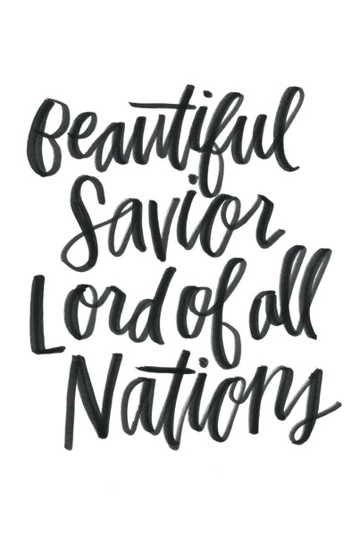 Beautiful Savior Lord of All Nations