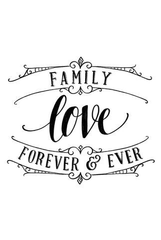 Family Love Forever and Ever