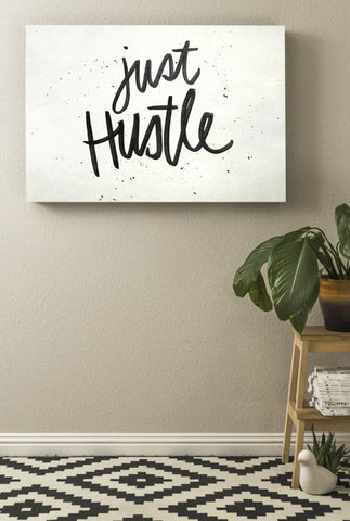 Just Hustle Script Printable
