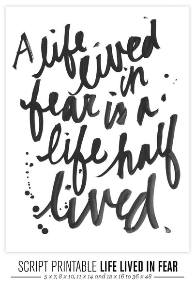 Life Lived In Fear Script Printable