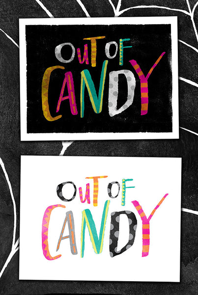 Out of Candy - Halloween Sign