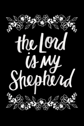 The Lord is my Shephard