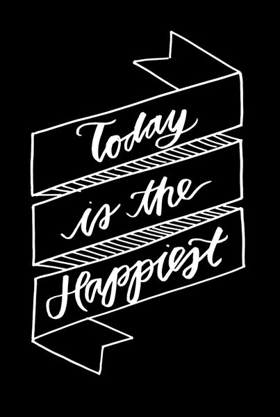 Today is the Happiest