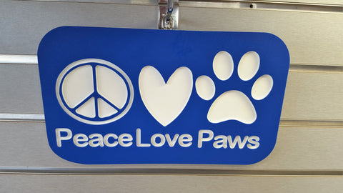 Peace, Love & Paws Sign