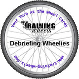 Debriefing Wheelies