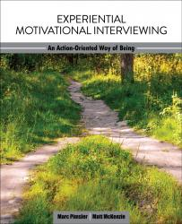 Experiential Motivational Interviewing: An Action-Oriented Way of Being