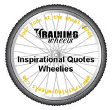 Inspirational Quotes Wheelies