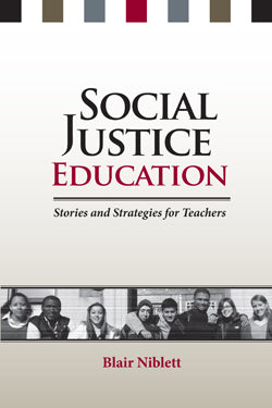 Social Justice Education: Stories and Strategies for Teachers