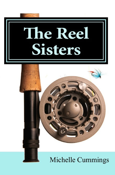 The Reel Sisters by Michelle Cummings