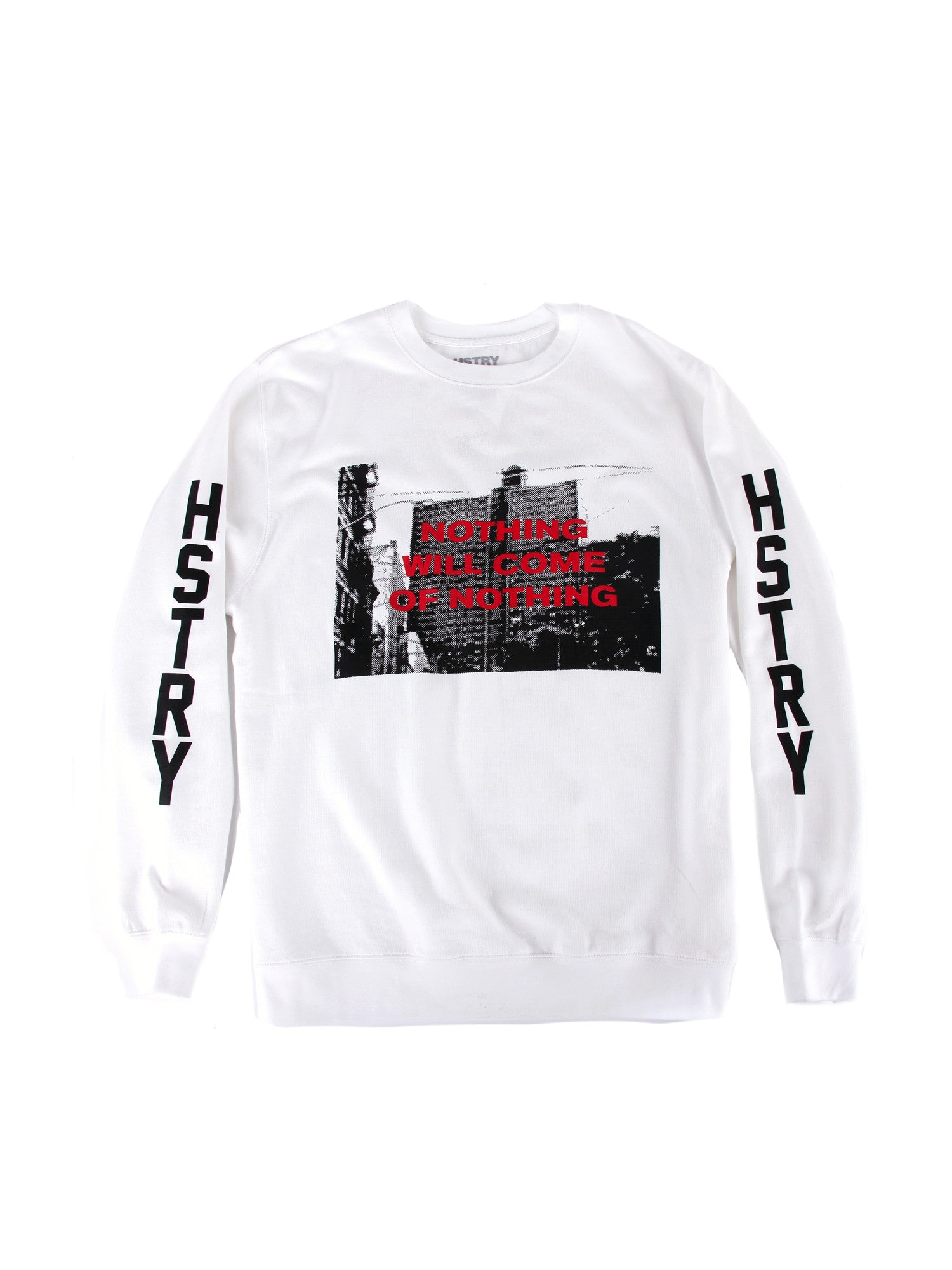Nothing Will Come Crewneck