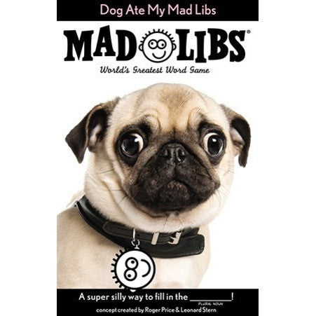 Mad Libs- Dog Ate My Mad Libs- - Anglo Dutch Pools & Toys