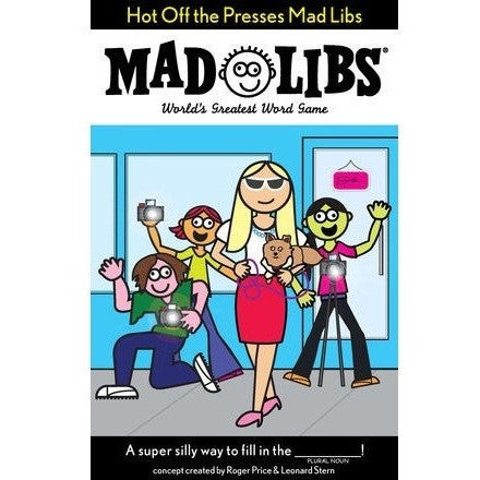 Activity Books - Mad Libs- Hot Off The Presses