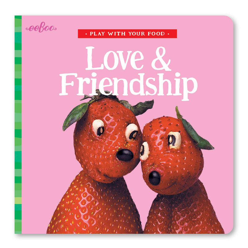 Board Books - Play With Your Food Love & Friendship Board Book