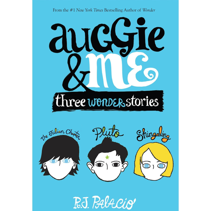 Chapter Books - Auggie & Me: Three Wonder Stories
