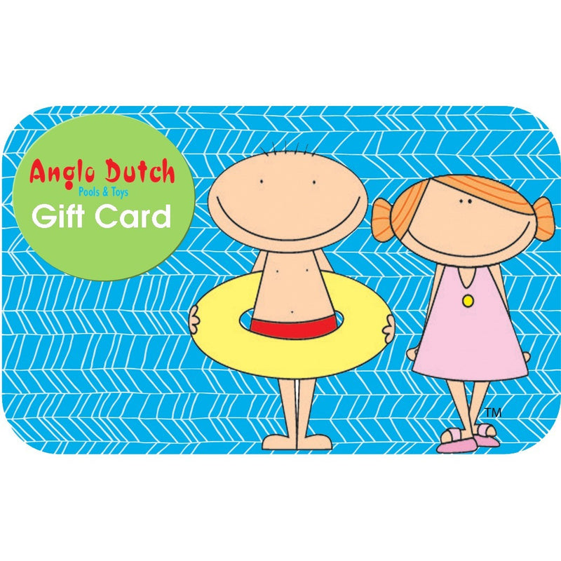 Gift Cards- - Anglo Dutch Pools & Toys