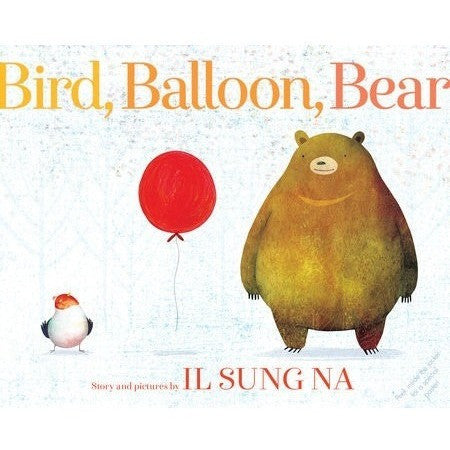 Picture Books - Bird, Balloon, Bear