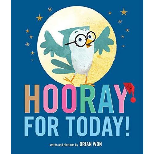 Picture Books - Hooray For Today!