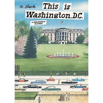 This is Washington, D.C. - Picture Books - Anglo Dutch Pools and Toys