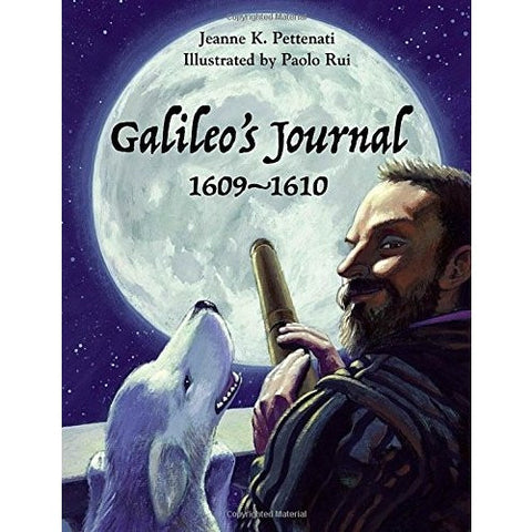 Galileo's Journal, 1609 - 1610- - Anglo Dutch Pools & Toys  - 1