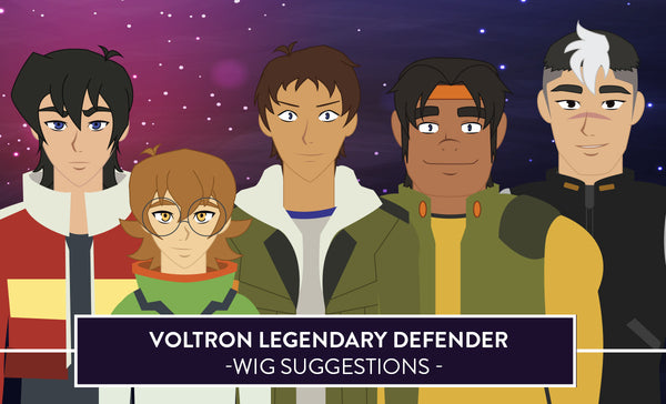 Wig Suggestion Guide – Voltron Legendary Defender