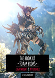 The Book of Foam Props