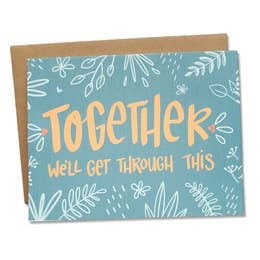 Together We'll Get Through This Card by Dear Ollie