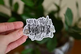 Not All Who Wander are Lost Sticker by Selena Ashley Designs