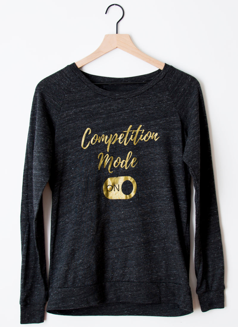 "Longsleeved Shirt - ""Competition Mode On"""