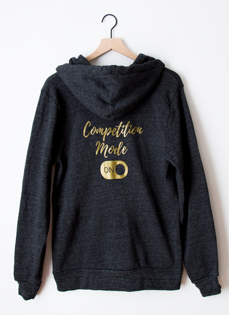 "Sweatshirt - ""Competition Mode On"""