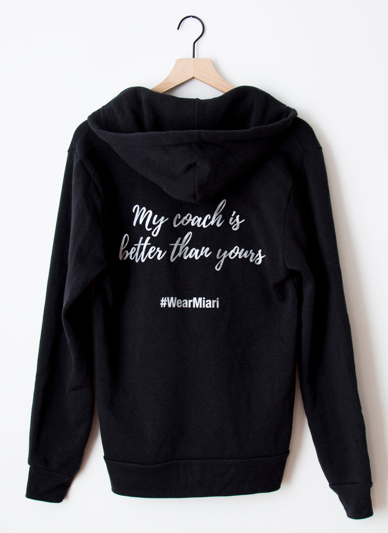 "Sweatshirt - ""My Coach is Better than Yours"""