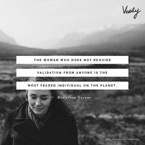 women do not require validation